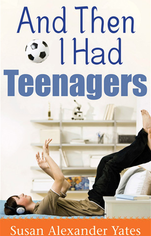 Then I had Teenagers