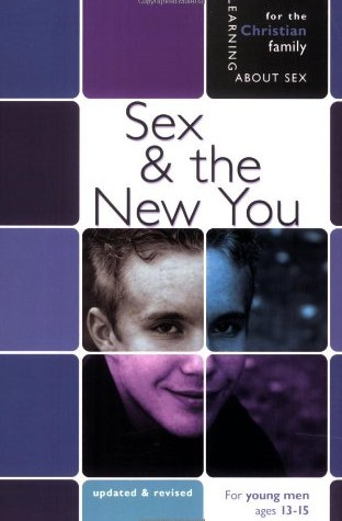 Sex & the New You: For young men